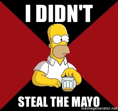 Homer Jay Simpson - I DIDN'T  STEAL THE MAYO
