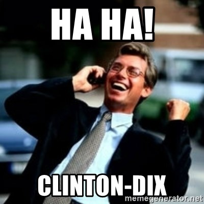 HaHa! Business! Guy! - HA HA! CLINTON-DIX