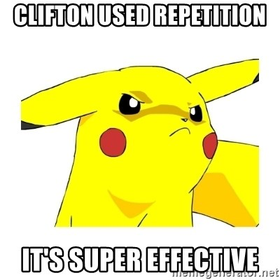 Pikachu - Clifton used repetition it's super effective