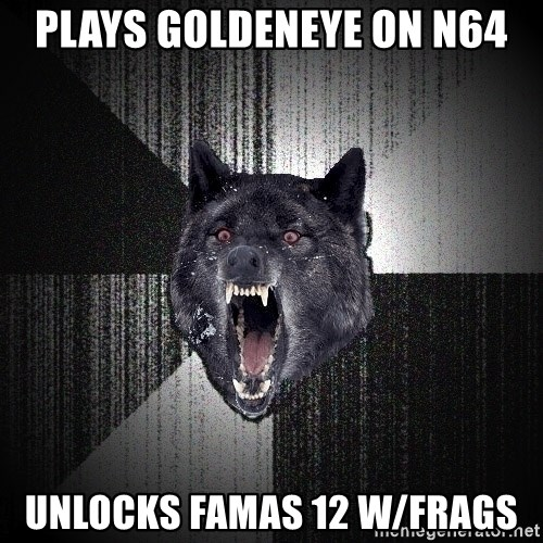 flniuydl - plays goldeneye on n64 unlocks famas 12 w/frags