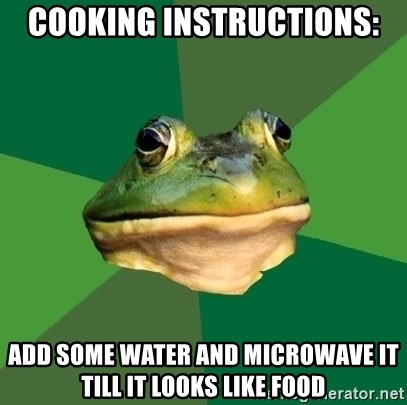 Foul Bachelor Frog - cooking instructions: add some water and microwave it till it looks like food