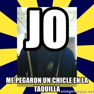 Backstabbing Billy - JO          ME PEGARON UN CHICLE EN LA TAQUILLA