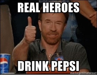 Chuck Norris Approves - real heroes drink pepsi