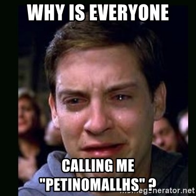"crying peter parker - why is everyone calling me ""petinomallhs"" ?"