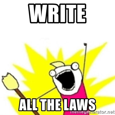 x all the y - WRITE ALL THE LAWS