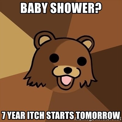 Pedobear - baby shower? 7 year itch starts tomorrow