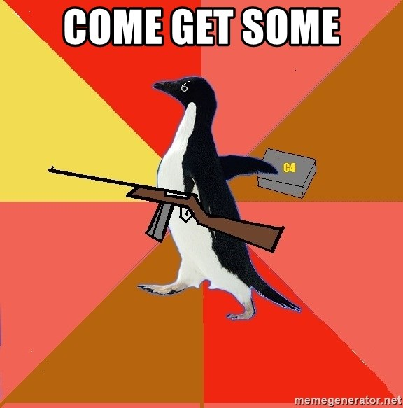 Socially Fed Up Penguin - come get some
