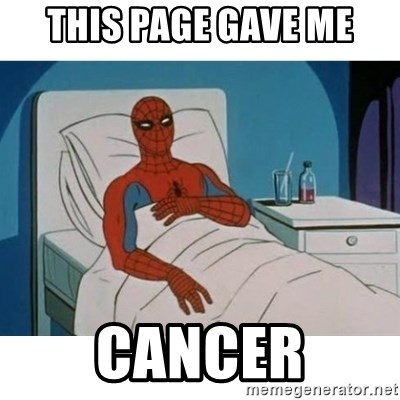 SpiderMan Cancer - THIS PAGE GAVE ME CANCER