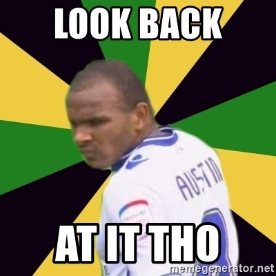 Rodolph Austin - LOOK BACK  AT IT THO