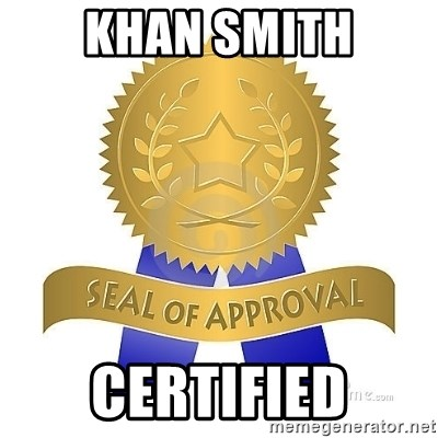 official seal of approval - khan smith CERTIFIED