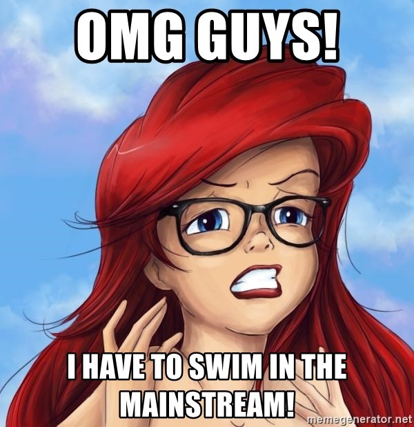 Hipster Ariel - omg guys!   i have to swim in the mainstream!