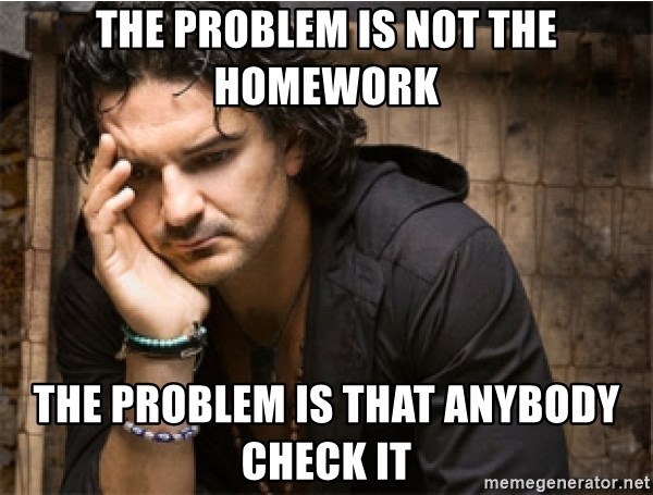 Ricardo Arjona - the problem is not the homework the problem is that anybody check it
