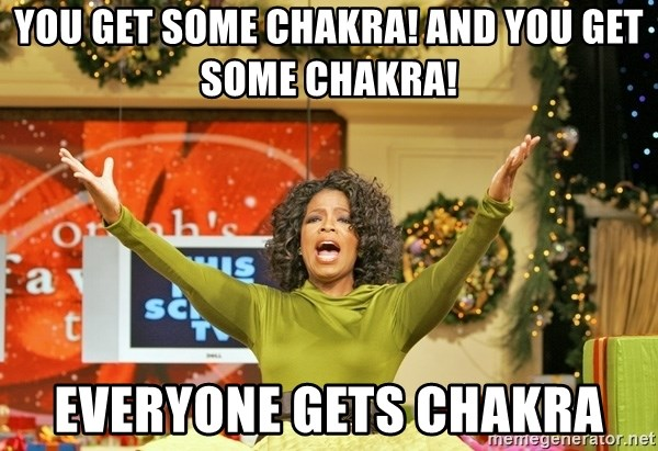 Oprah Gives Away Stuff - you get some chakra! and you get some chakra! everyone gets chakra