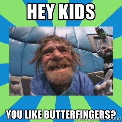 hurting henry - hey kids you like butterfingers?