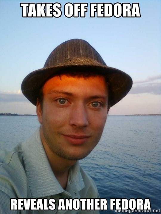 Beta Tom - Takes off fedora reveals another fedora