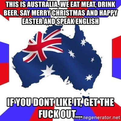 australia this is australia we eat meat drink beer say merry christmas - How Do You Say Merry Christmas In Australia