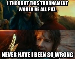 Never Have I Been So Wrong - I thought this tournament would be all PvZ. Never have i been so wrong