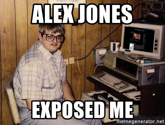 Nerd - Alex Jones Exposed me