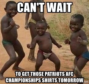 african children dancing - Can't wait to get those patriots afc championships shirts tomorrow