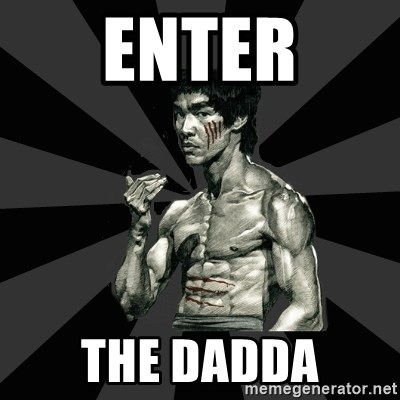 Bruce Lee Figther - ENTER THE DADDA