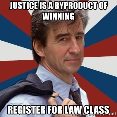 Jack McCoy - justice is a byproduct of winning Register for law class
