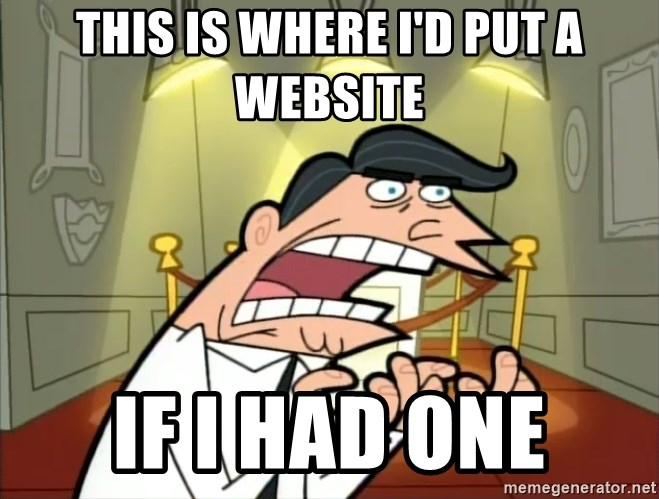 Timmy turner's dad IF I HAD ONE! - This is where i'd put a website if i had one