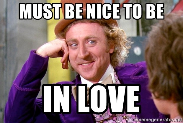 Willy Wonka - MUST BE NICE TO BE IN LOVE
