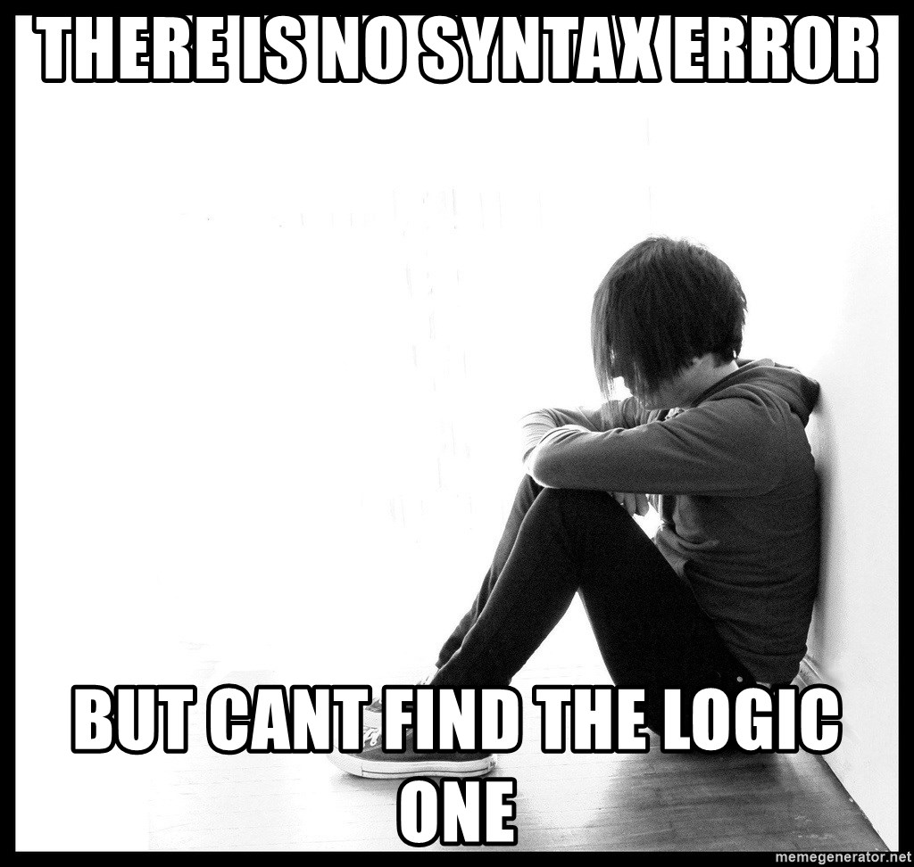 First World Problems - There is no syntax Error but cant find the logic one