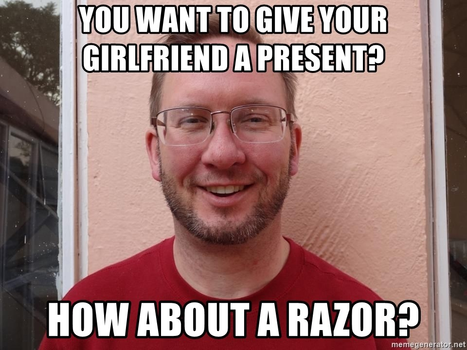 Asshole Christian missionary - you want to give your girlfriend a present? how about a razor?