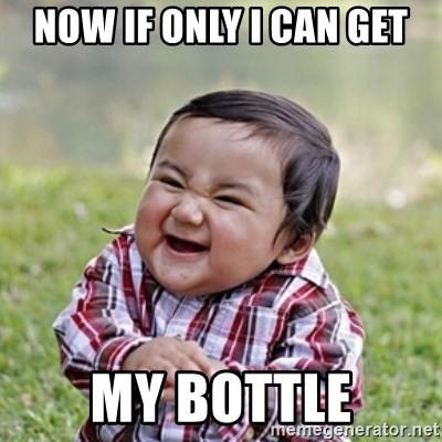 evil toddler kid2 - now if only i can get my bottle