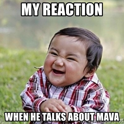 Niño Malvado - Evil Toddler - my reaction  when he talks about mava