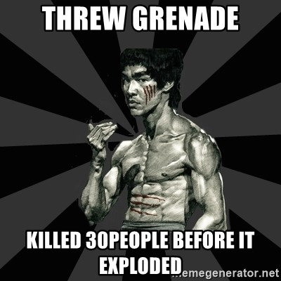 Bruce Lee Figther - THREW GRENADE  KILLED 30PEOPLE BEFORE IT EXPLODED
