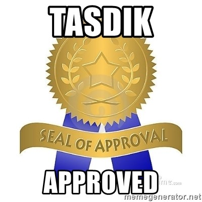 official seal of approval - Tasdik Approved