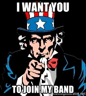 I Want You - I want you To join my band