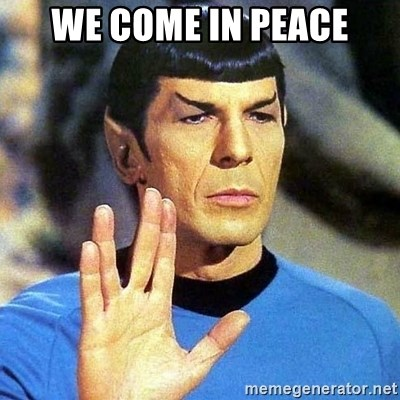 Spock - WE COME IN PEACE