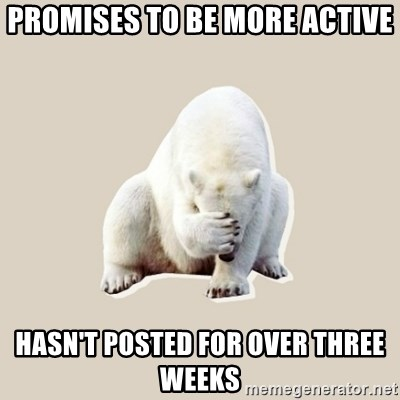 Bad RPer Polar Bear - Promises to be more active Hasn't posted for over three weeks