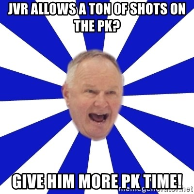 Crafty Randy - jvr allows a ton of shots on the pk? give him more pk time!