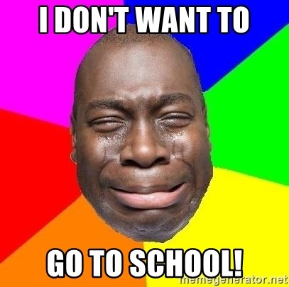 Sad Brutha - I DON'T WANT TO GO TO SCHOOL!