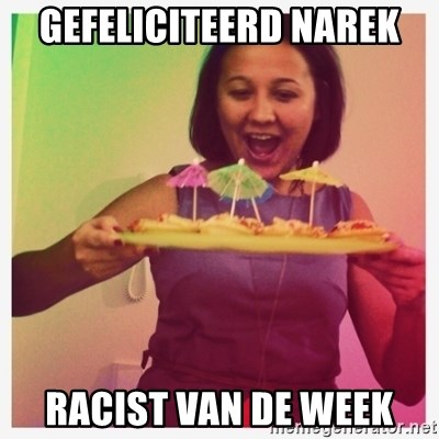 Typical_Ksyusha - GEFELICITEERD NAREK RACIST VAN DE WEEK