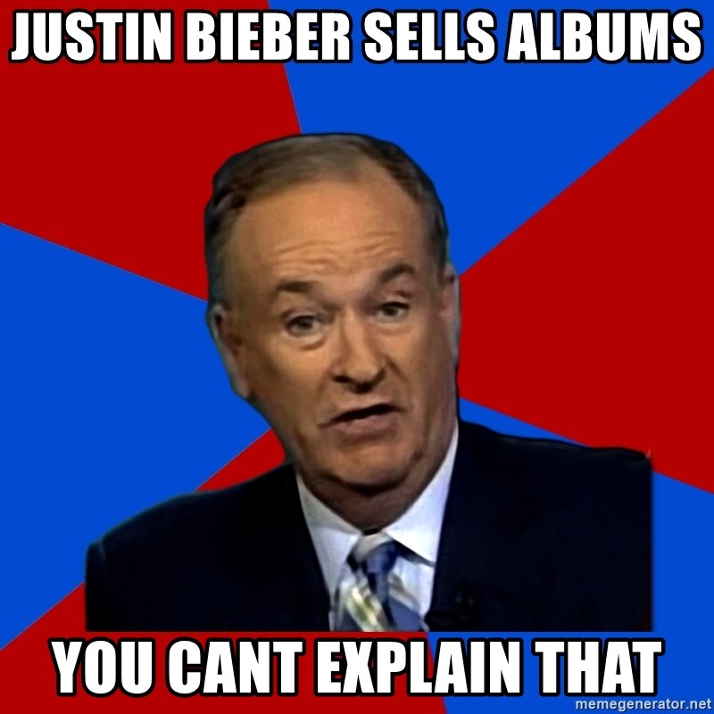 Bill O'Reilly Proves God - justin bieber sells albums you cant explain that