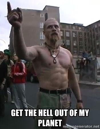 Techno Viking -  get the hell out of my planet