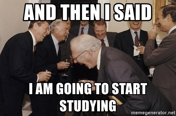 So Then I Said... - and then i said i am going to start studying