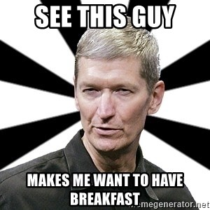 Tim Cook Time - SEE THIS GUY MAKES ME WANT TO HAVE BREAKFAST