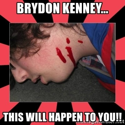 Dead Explorer - brydon kenney... this will happen to you!!