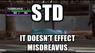 MISDREAVUS - STD It doesn't effect MISDREAVUS
