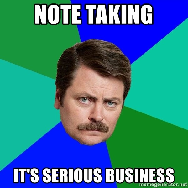 Advice Ron Swanson - Note Taking It's serious business