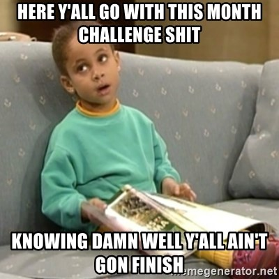 Olivia Cosby Show - Here y'all go with this month cHallenge shit Knowing damn well y'all ain't gon finish