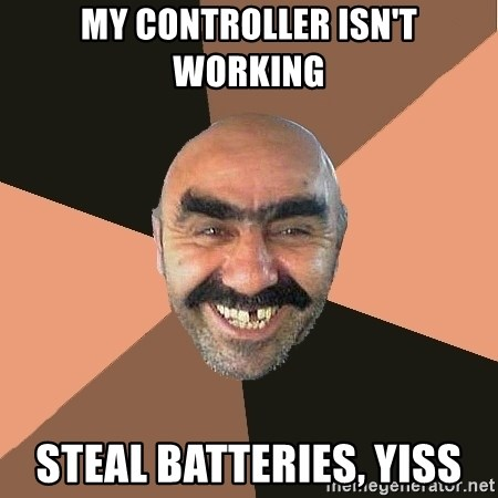 Provincial Man - My controller isn't working Steal batteries, Yiss