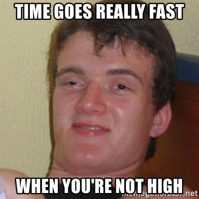 Stoner Stanley - Time goes really fast when you're not high