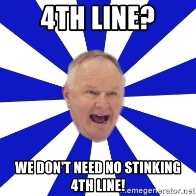 Crafty Randy - 4th line? we don't need no stinking 4th line!